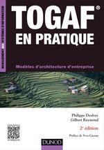 Vente Livre Numérique : TOGAF en pratique - 2e éd.  - Philippe Desfray - Gilbert Raymond