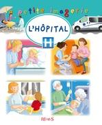 Vente Livre Numérique : L'hôpital  - Hélène Grimault - Émilie Beaumont