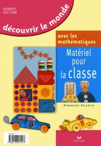 Decouvrir Le Monde Avec Les Mathematiques Gs, Materiel Pour La Classe