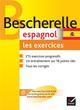 BESCHERELLE  -  ESPAGNOL  -  EXERCICES