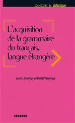 Acquisition de la grammaire du français langue étrangère - Ebook