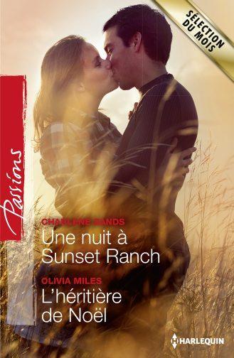 Une nuit à Sunset Ranch ; l'héritière de Noël