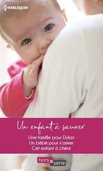 Vente Livre Numérique : Un enfant à sauver  - Kate Hardy - Melissa McClone - Alison Fraser