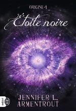 Vente Livre Numérique : Origine (Tome 1) - Étoile noire  - Jennifer L. Armentrout