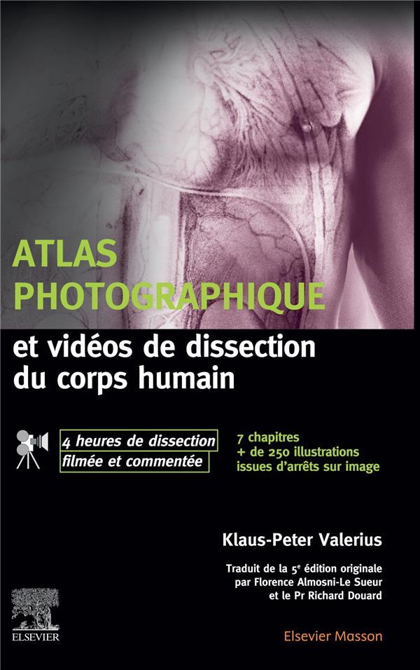 Atlas photographique et vidéos de dissection du corps humain