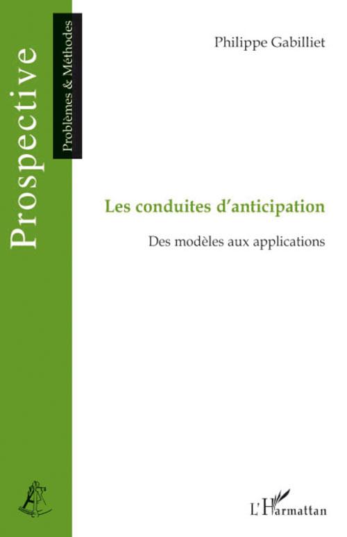 Les Conduites D'Anticipation ; Des Modeles Aux Applications