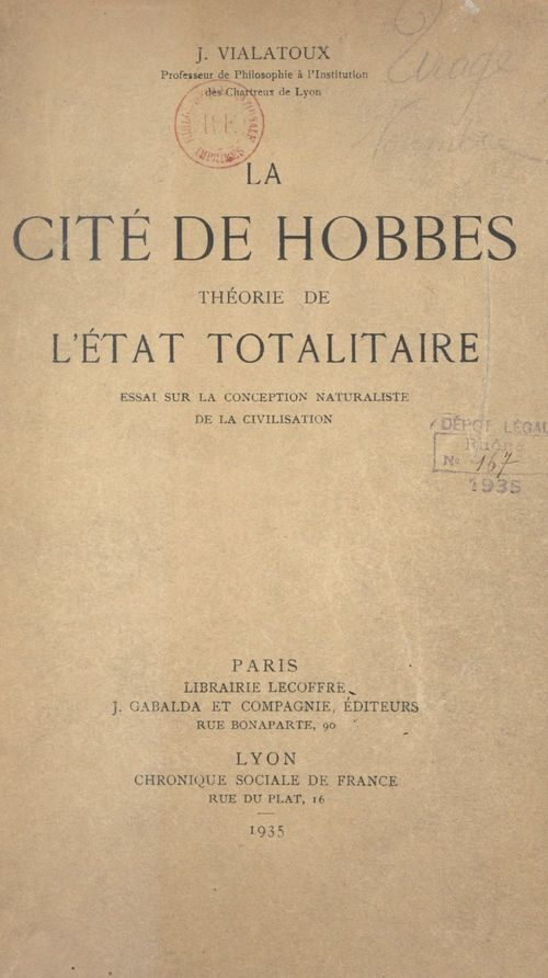 La cité de Hobbes : théorie de l'État totalitaire