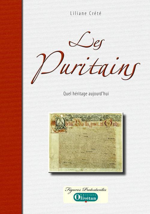 les puritains ; quel héritage aujourd'hui