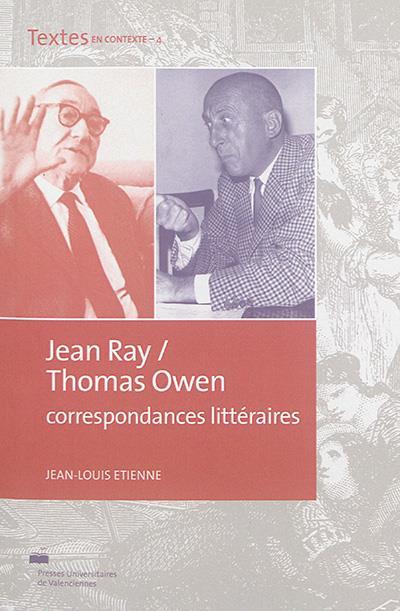 Jean ray-thomas owen, correspondances litteraires