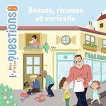 Vente EBooks : Bosses, rhumes et varicelle  - Christine Naumann-Villemin