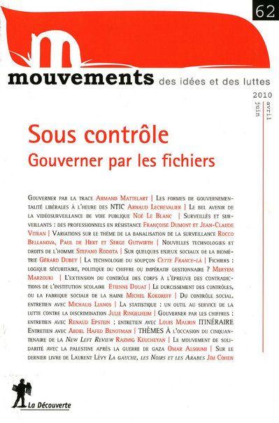 Revue le mouvement social t.62; sous controle ; gouverner par les fichiers