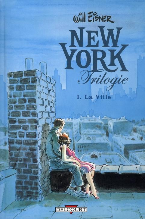 New York trilogie T.1 ; la ville