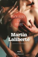Vente Livre Numérique : Poussée de fièvre  - Martin Laliberté