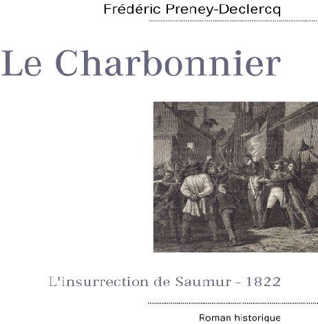 Le charbonnier ; l'insurrection de Saumur 1822