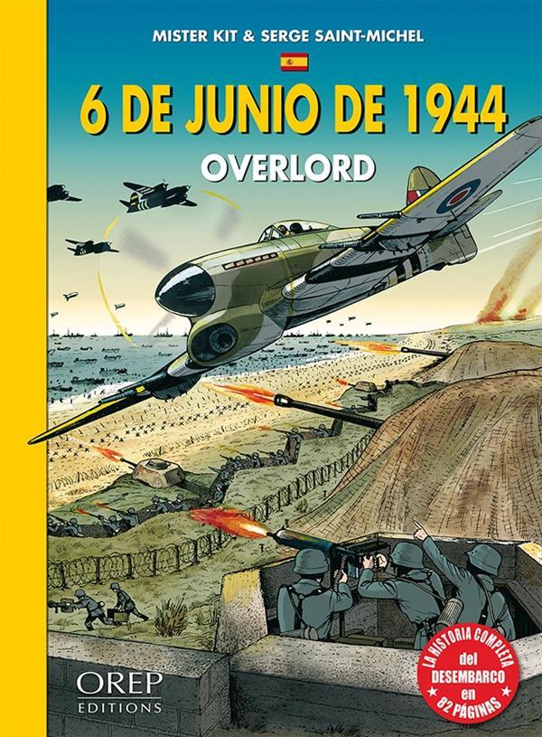 6 de junio de 1944 ; Overlord