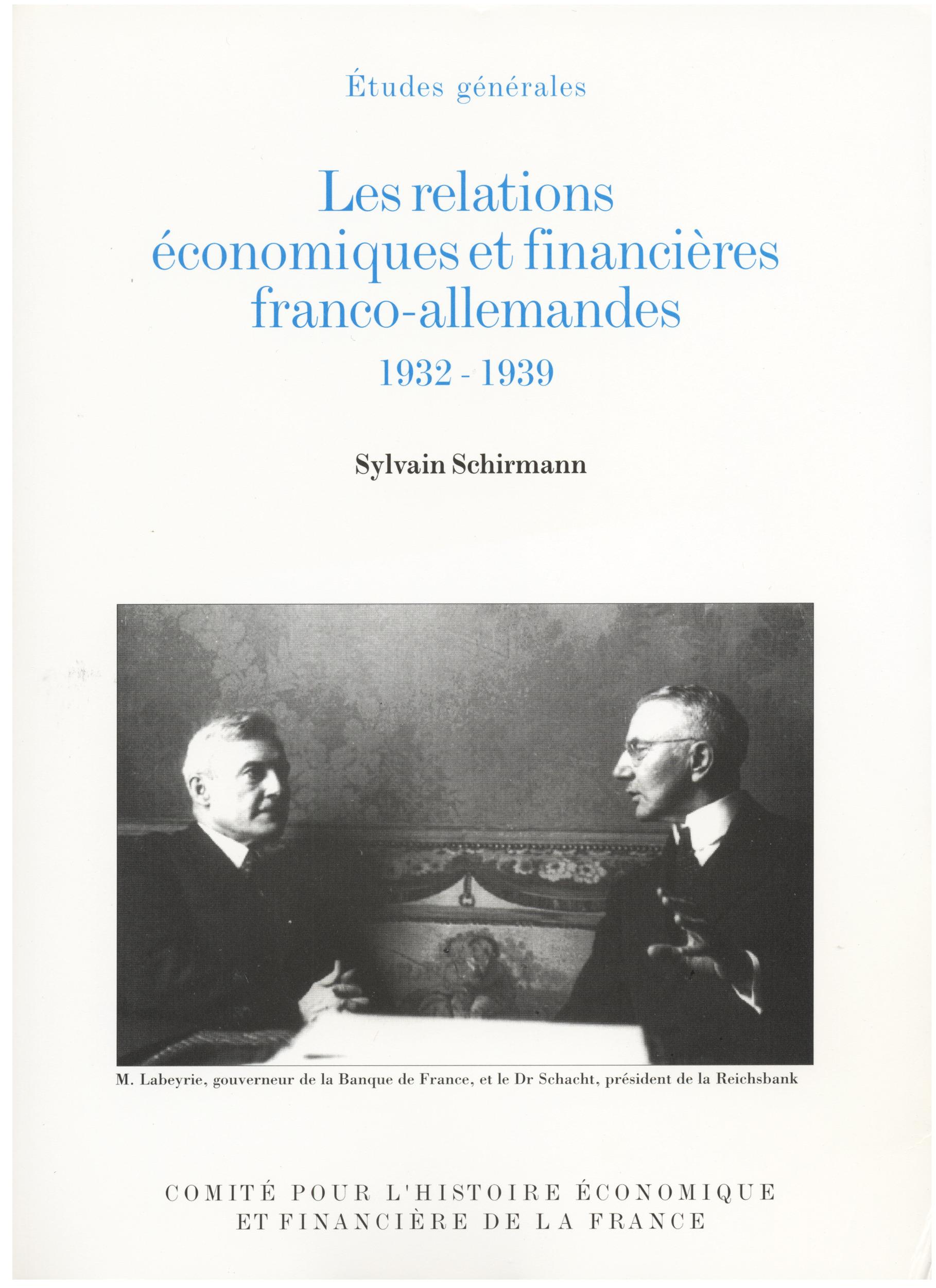les relations economiques et financieres franco-allemandes, 1932-1939