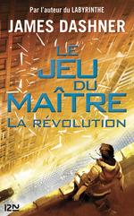 Vente Livre Numérique : Le jeu du maître T.2 ; la révolution  - Dashner James