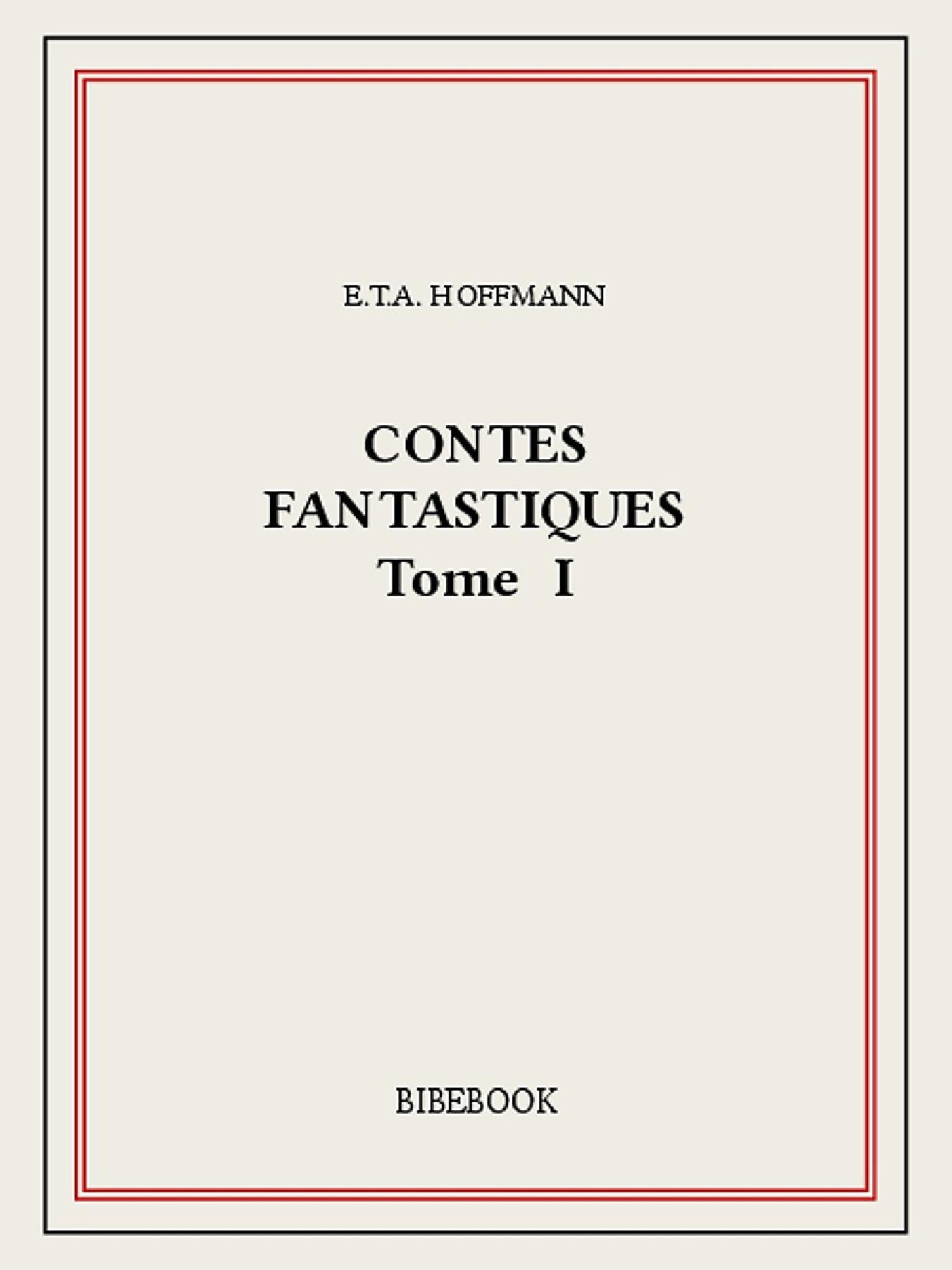 Contes fantastiques I