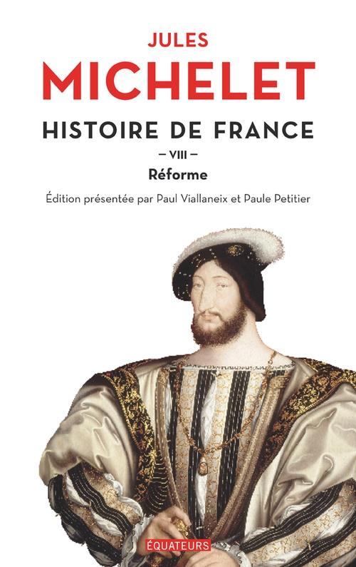Histoire de France (Tome 8) - Réforme