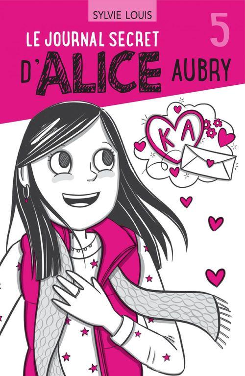 Le journal secret d'Alice Aubry 5