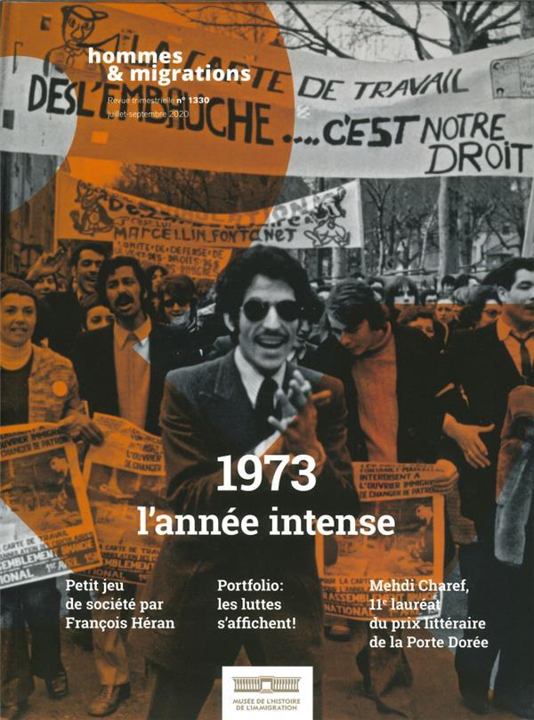 hommes & migrations n 1330 - 1973 l'annee intense - juillet 2020