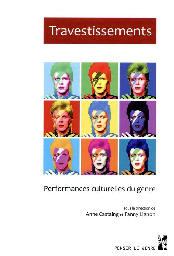 Travestissements ; performances culturelles du genre