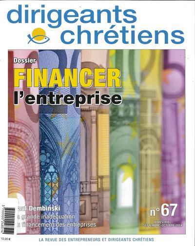 Dirigeants chrétiens n.67 ; financer l´entreprise ; septembre-octobre 2014