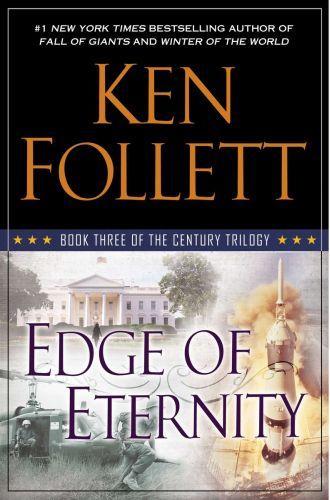 EDGE OF ETERNITY - CENTURY TRILOGY