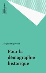 Vente Livre Numérique : Pour la démographie historique  - Jacques Dupaquier