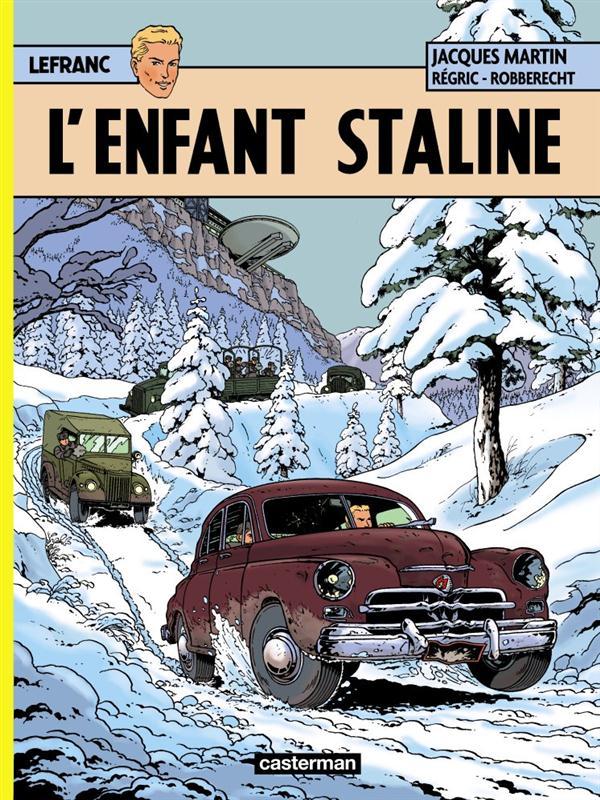 Lefranc t.24 ; l'enfant Staline