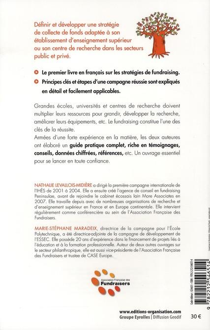 Fundraising ; stratégies pour la recherche et l'enseignement supérieur dans les secteurs public et privé