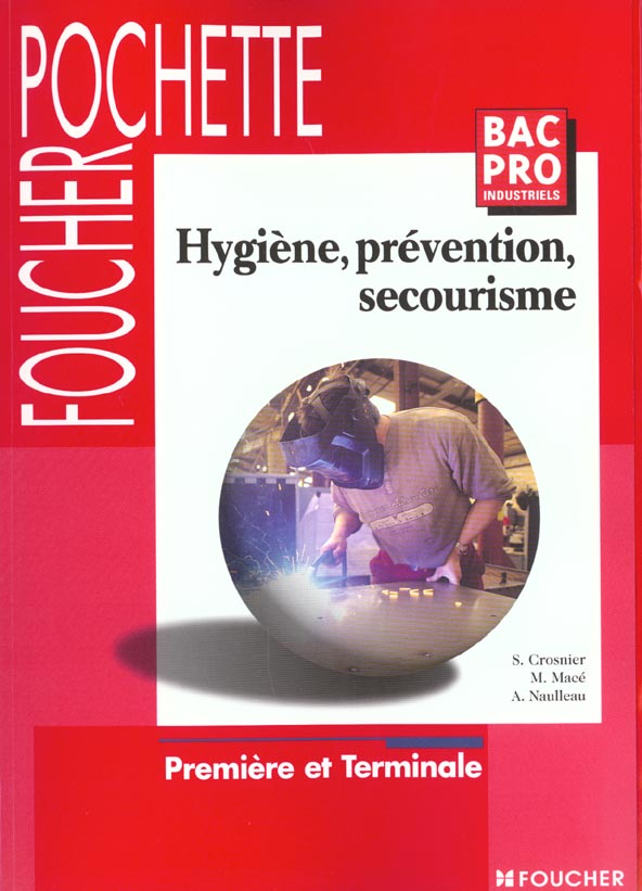 Hygiene prevention secourisme bac pro industriel