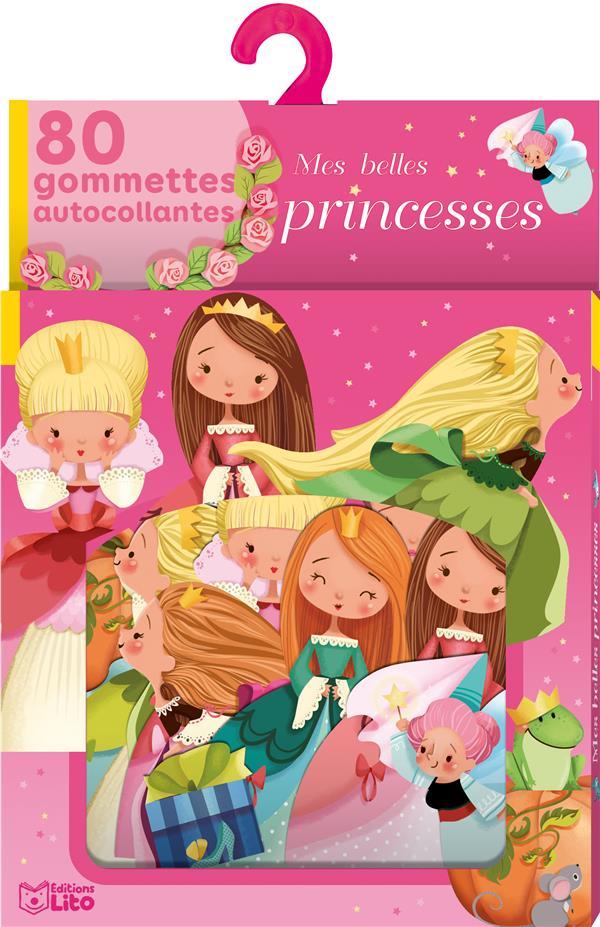 Mes belles princesses ; 80 gommettes autocollantes