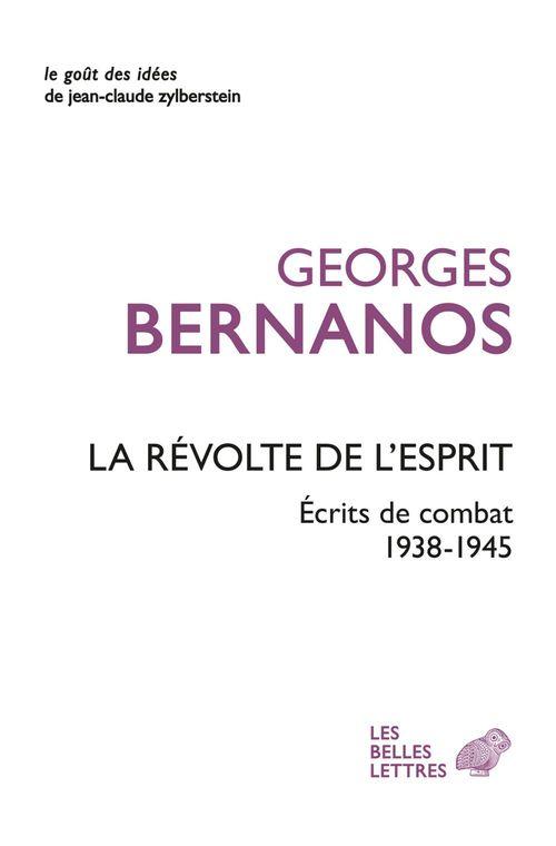 La révolte de l'esprit ; écrits de combat 1938-1945