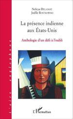 Vente Livre Numérique : La présence indienne aux États-Unis  - Joëlle Rostkowski - Nelcya Delanoë