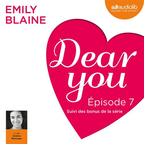 Dear you - Episode 7