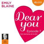 Vente AudioBook : Dear you - Episode 7  - Emily Blaine