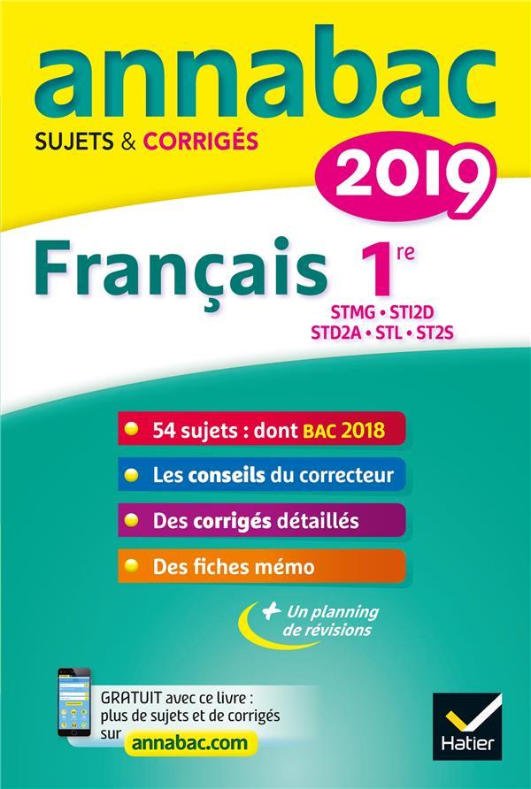 ANNABAC SUJETS & CORRIGES ; français ; 1re STMG, STI2D, STD2A, STL, ST2S (édition 2019)