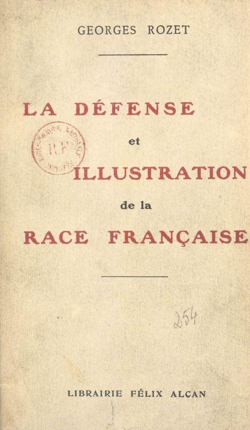 La défense et illustration de la race française