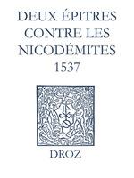 Vente EBooks : Recueil des opuscules 1566. Deux épitres contre les Nicodémites (1537)  - Jean Calvin - Laurence Vial-Bergon