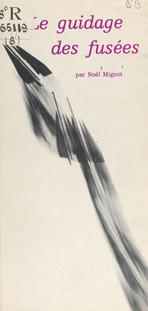 Le guidage des fusées