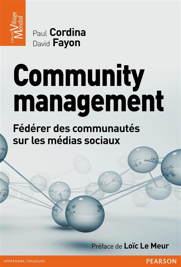 Community management ; gérer les conversations pour avoir la stratégie gagnante