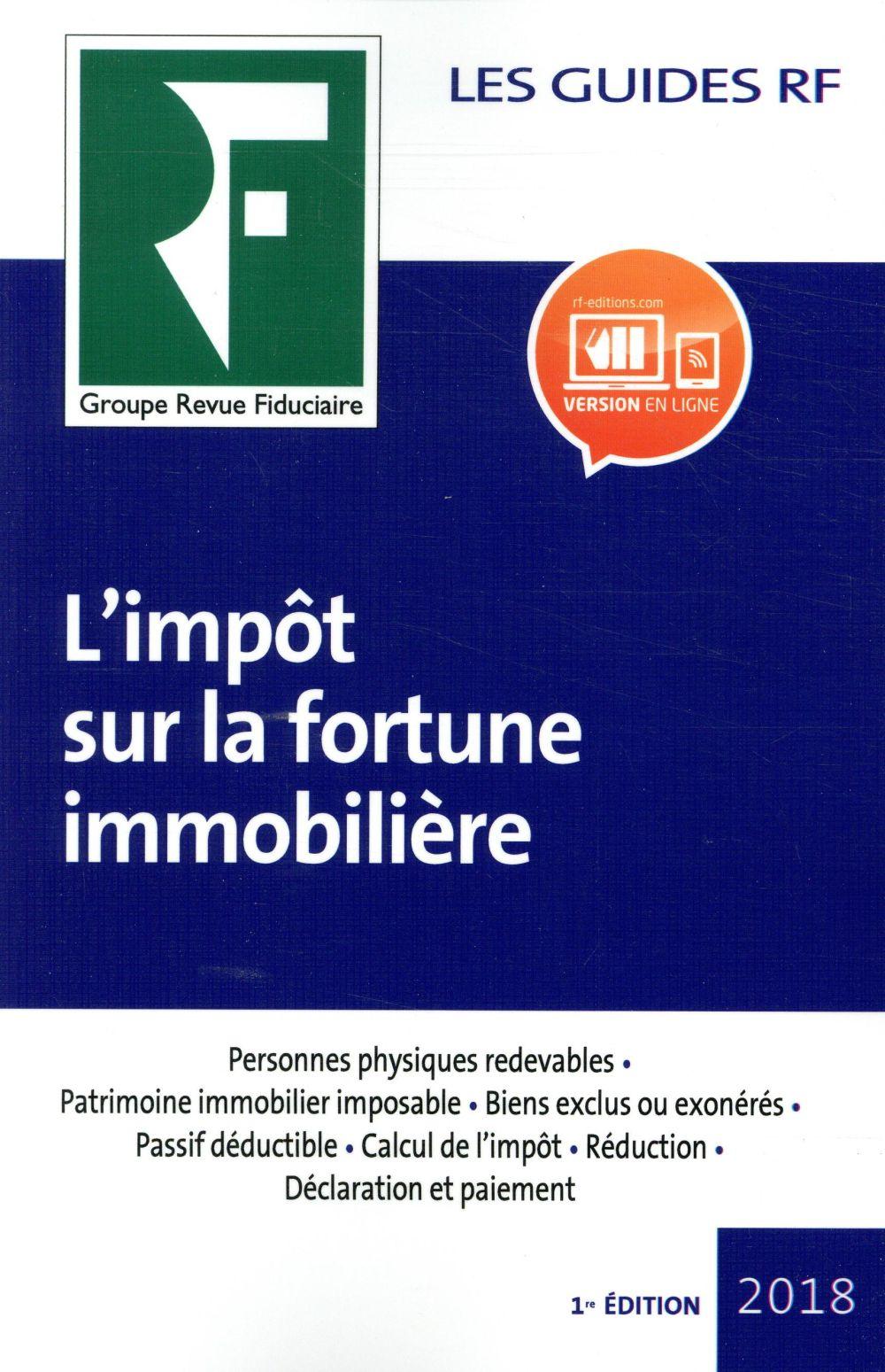 Impôt sur la fortune immobilière (édition 2018)