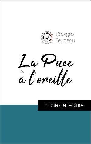 Analyse de l'oeuvre : La Puce à l'oreille (résumé et fiche de lecture plébiscités par les enseignants sur fichedelecture.fr)