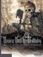 Vente EBooks : Monsieur Mardi-Gras Descendres - tome 4 - Le Vaccin de la résurrection  - Eric Liberge