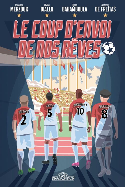 Le Coup d'envoi de nos rêves - Lecture roman jeunesse football - Dès 9 ans