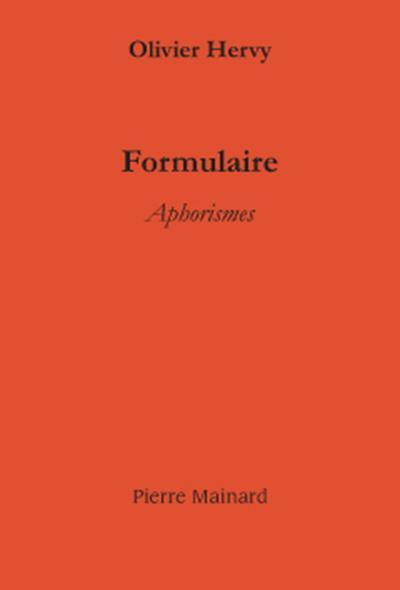 formulaire ; aphorismes