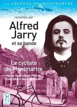 Alfred Jarry, le cycliste de bohème