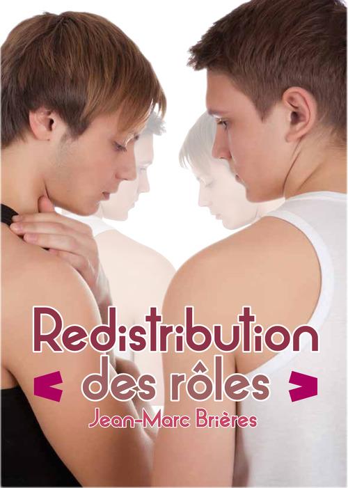 Redistribution des rôles  - Jean-Marc Brières
