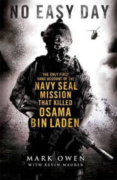 NO EASY DAY - THE NAVY SEAL MISSION THAT KILLED OSAMA BIN LADEN